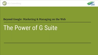 Download The Power of G Suite: Google's Software Suite for Small Business | Web and Beyond Video