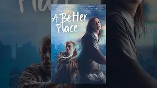 Download A Better Place Video