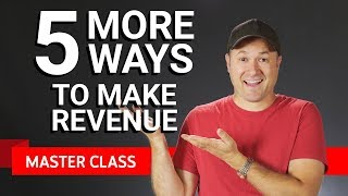 Download 5 More Ways to Monetize | Master Class #3 ft. Tim Schmoyer Video