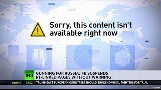 Download 'Unprecedented punishment': Facebook bans RT-linked pages for 'failing' to mention funding source Video