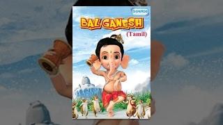 Download Bal Ganesh - Kids Tamil Favourite Animation Movie Video