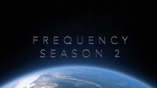 Download Frequency Season 2 Teaser Video
