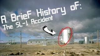 Download A Brief History of: The SL-1 Reactor Accident Video
