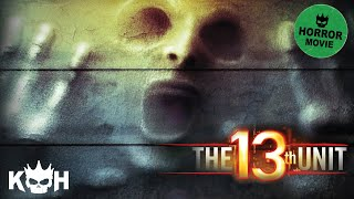 Download The 13th Unit | Full Horror Movie Video