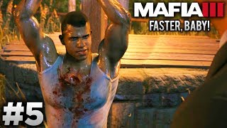 Download Mafia 3: Faster, Baby (DLC) - Mission #5 - Ain't Nowhere Safer Video