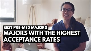 Download THE BEST PRE-MED MAJOR: Majors with the highest acceptance rates to Medical School Video
