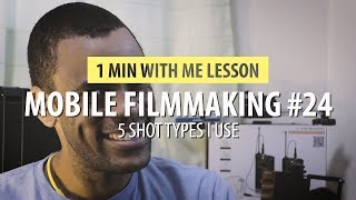 Download 5 Shot Techniques I Use In Mobile Filmmaking Video