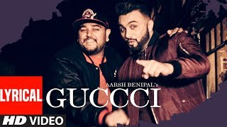 Download Aarsh Benipal: Guccci (Full Lyrical Video Song) | Deep Jandu | Latest Punjabi Songs 2017 Video