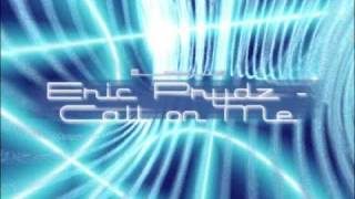 Download Eric Prydz - Call On Me Video