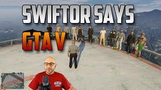 Download Swiftor Says In GTA V | Swiftor Video