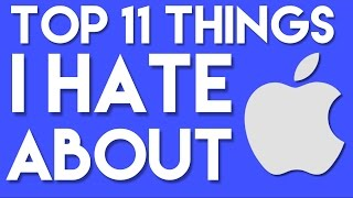 Download Top 11 Things I Hate about Apple Video
