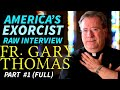 Download American EXORCIST - Fr. Gary Thomas - UNCUT Interview #1 Video