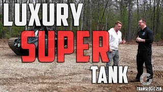 Download What It's Like To Drive A Luxury Super Tank | Translogic 218 Video