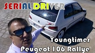 Download SERIAL DRIVER : essai youngtimer Peugeot 106 Rallye Video