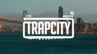 Download Aero Chord - 4U Video