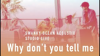 Download SWANKY OCEAN ACOUSTIX / Why don't you tell me【STUDIO LIVE】 Video