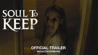 Download Soul To Keep (2019) | Official Trailer HD Video