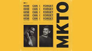 Download MKTO - How Can I Forget Video