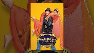 Download Dilwale Dulhania Le Jayenge Video