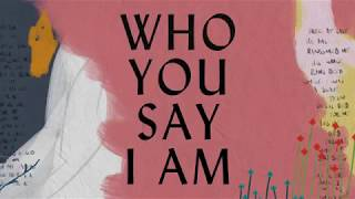 Download Who You Say I Am Lyric Video - Hillsong Worship Video