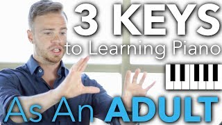 Download The 3 Keys to Learning Piano as an Adult Video