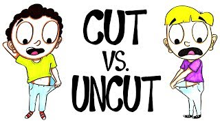 Download Circumcised vs. Uncircumcised - Which Is Better? Video