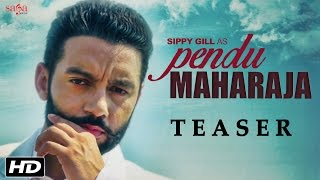 Download Pendu Maharaja (Teaser)   Sippy Gill   Laddi Gill   Amrit Maan   Latest Punjabi Songs   SagaHits Video