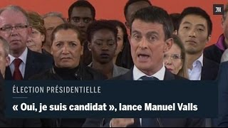 Download Manuel Valls : ″Oui, je suis candidat″ Video