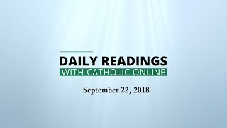 Download Daily Reading for Saturday, September 22nd, 2018 HD Video