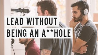 Download Lead Without Being an A**Hole Video