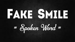 Download Fake Smile || Spoken Word Video