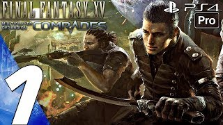 Download FINAL FANTASY XV - Comrades Multiplayer Gameplay Walkthrough Part 1 - Prologue (Full Game) PS4 PRO Video