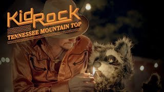 Download Kid Rock - Tennessee Mountain Top Video