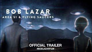 Download Bob Lazar: Area 51 And Flying Saucers (2018) | Official Trailer HD Video