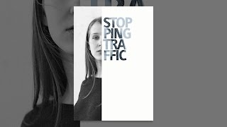 Download Stopping Traffic Video