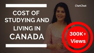 Download Cost of Studying & Living in Canada for International Students | Tuition Fees in Canada | ChetChat Video