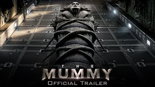 Download The Mummy - Official Trailer (HD) Video