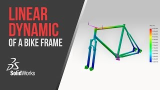 Download Linear Dynamic Analysis of a Bike Frame - Solidworks Simulation Video