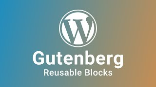Download WordPress: Reusable Gutenberg Blocks Video