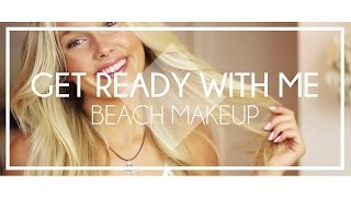 Download Get beach ready with me I Beach makeup tutorial Video