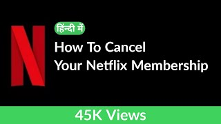 Download How to cancel Netflix Membership!! Netflix Membership kaise cancel kare!! Video