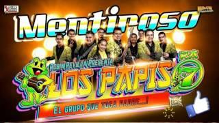 Download LOS PAPIS RA7 - MENTIROSO (2017) Video