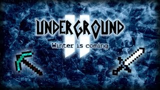 Download Underground 2 - Winter is Coming - Minecraft 1.6.2 + Survival Map Video