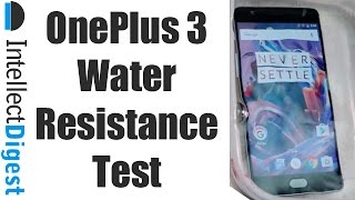 Download Is OnePlus 3 Waterproof? Find Out! | Intellect Digest Video