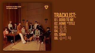 Download [Full Album] SEVENTEEN(세븐틴) - YOU MADE MY DAWN (6th Mini Album) Video