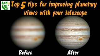 Download Top 5 tips for improving planetary views with your telescope Video