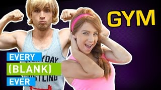 Download EVERY GYM EVER Video