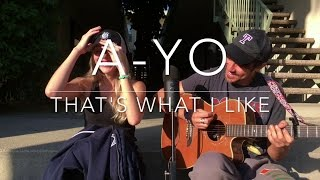 Download A-Yo / That's What I Like (mashup by The Fair Wells) Video