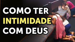 Download COMO TER INTIMIDADE COM DEUS? - Pastor Antonio Junior Video