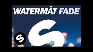 Download Watermät - Fade Video
